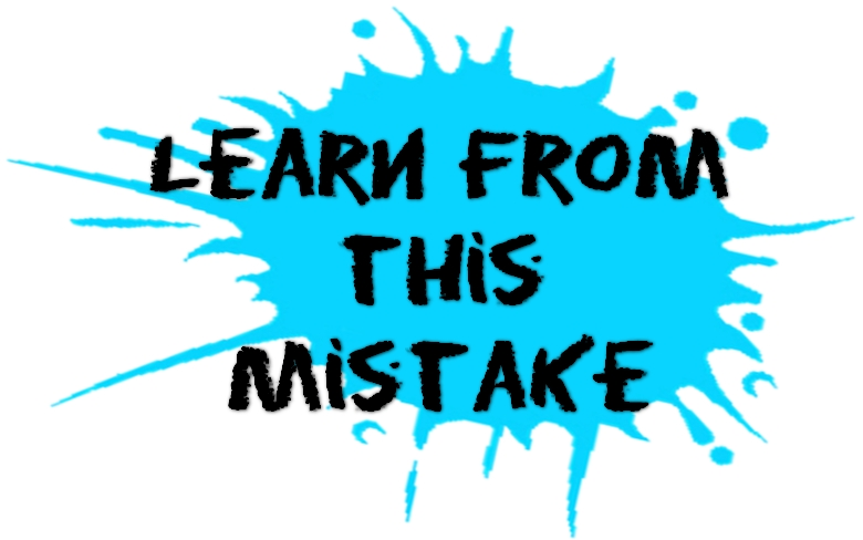 Mistakes after doing a mistake...